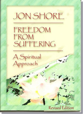 Freedom From Suffering, A Spiritual Approach Revised Editation 2918