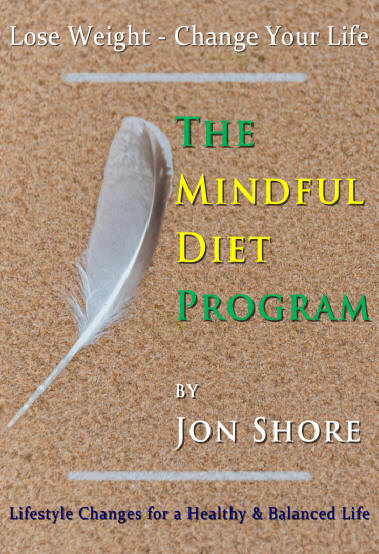 The Mindful Diet Program by Jon Shore