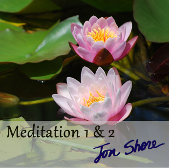 Meditation 1 and Meditation 2 Mindfulness Meditations by Jon Shore